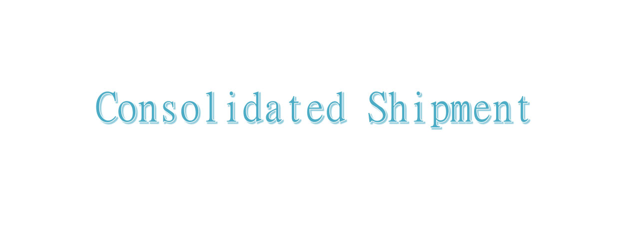 consolidated shipment