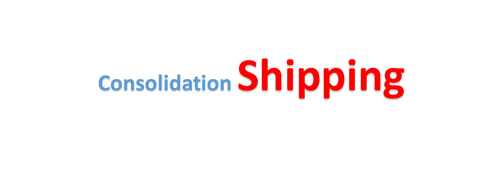 Consolidation Shipping
