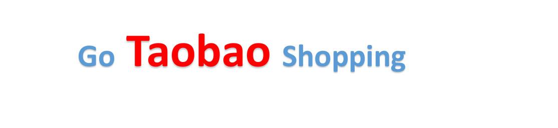 Go Taobao Shopping