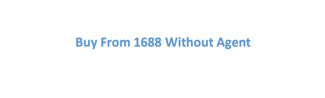 How Tо Buy Frоm 1688 Without Аgеnt