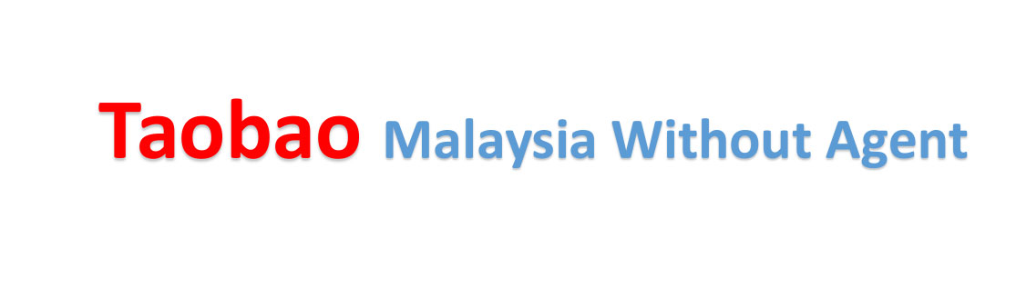how to buy from Taobao in Malaysia without agent