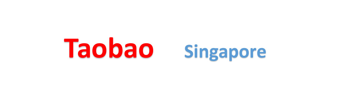 How to buy from Taobao Singapore