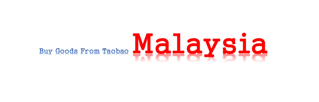 How to buy goods from taobao in Malaysia