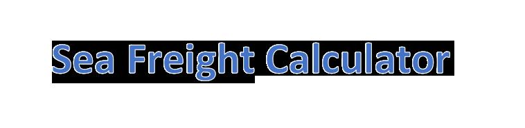 Sea Freight Calculator