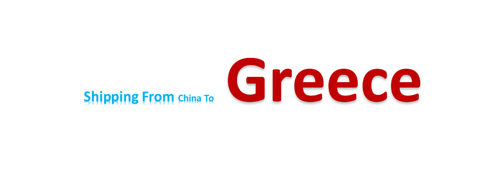 International Shipping from China to Greece - Making Trade in the
