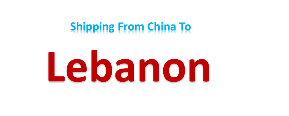 shipping from China to Lebanon