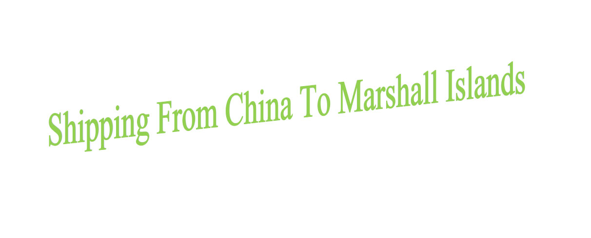 shipping from china to marshall islands