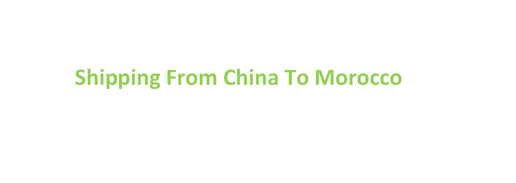 shipping from china to Morocco
