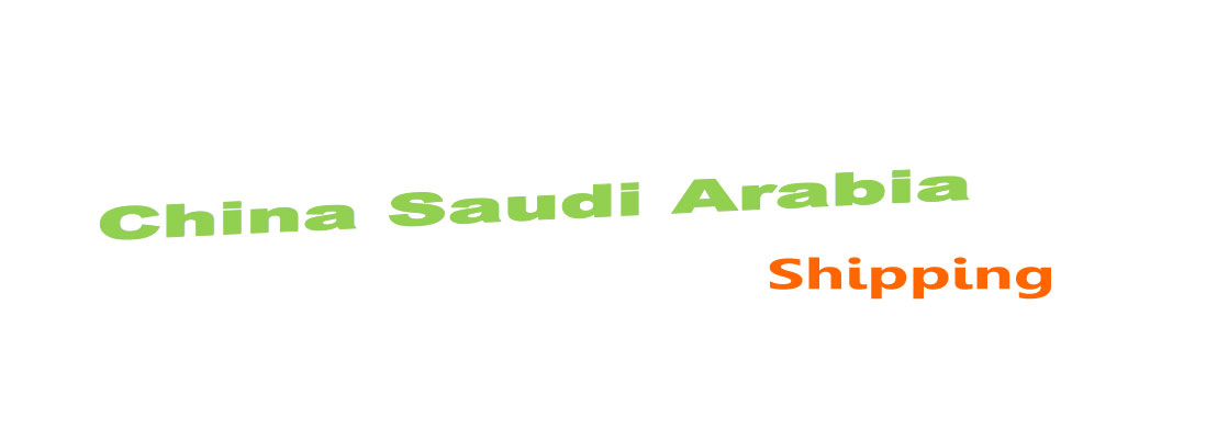 shipping from china to Saudi Arabia