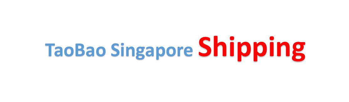 shipping from China to Singapore Taobao