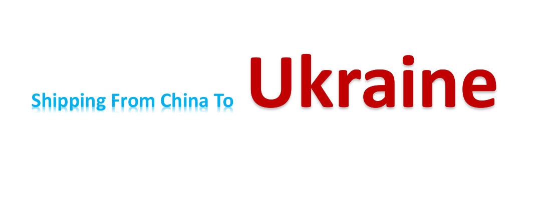 shipping from China to Ukraine