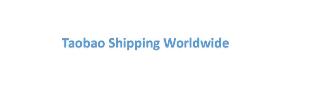 Taobao Shipping Worldwide